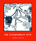 The Situationist City