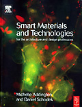 Smart Materials And New Technologies: For the Architecture and Design Professions