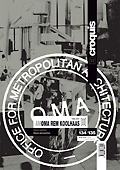 Elcroquis 134/135 OMA/AMO Rem Koolhaas[II]