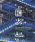 Up Down Across: Elevators, Escalators and Moving Sidewalks