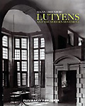 Lutyens: and the Modern Movement
